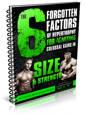 6 forgotten factors of hypertrophy